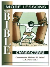 More Lessons From Bible Characters