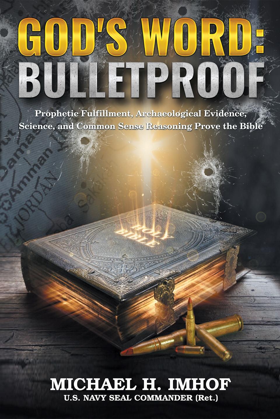 Gods Word Bullet Proof